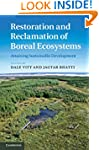 Restoration and Reclamation of Boreal...