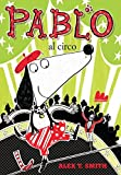 img - for Pablo al circo book / textbook / text book