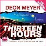 Thirteen Hours | Deon Meyer