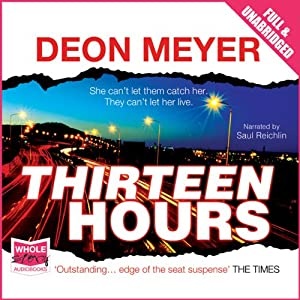 Thirteen Hours | [Deon Meyer]