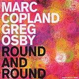 echange, troc Marc Copland & Greg Osby - Round And Round