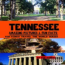 Tennessee: Travel the World Series, Volume 13 Audiobook by Kid Kongo Narrated by Stephanie Harris