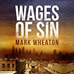 Wages of Sin | Mark Wheaton