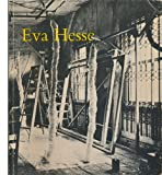 Eva Hesse: A Memorial Exhibition