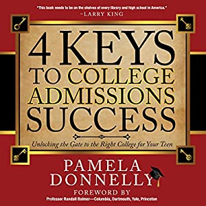 4 Keys to College Admissions Success Audiobook