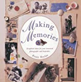 img - for Making Memories: Scrapbook ideas for your treasured photographs and keepsakes book / textbook / text book