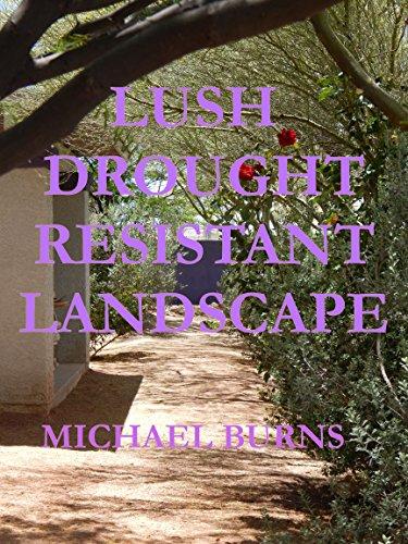 LUSH DROUGHT RESISTANT LANDSCAPE PDF Download Free