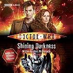 Doctor Who: Shining Darkness | Mark Michalowski