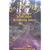 On the way: The journey of the Idaho Benedictine Sisters Mary Lucille Nachtsheim