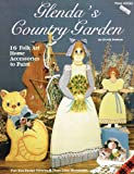 img - for Glenda's Country Garden (16 Folk Art Home Accessories to Paint, Plaid 8330) book / textbook / text book