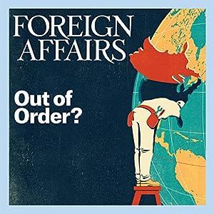 Foreign Affairs - January/February 2017 Audiomagazin von  Foreign Affairs Gesprochen von: Kevin Stillwell