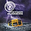 Storm Runners #1: Wind Audiobook by Roland Smith Narrated by Ramon De Ocampo