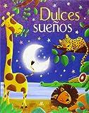 img - for Dulces Sue os: Un Libro de Cuentos para Irse a Dormir book / textbook / text book