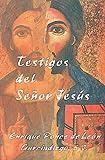Testigos Del Senor Jesus (Spanish Edition)