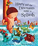 Harry and the dinosaurs make a splash封面