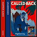 Called Back Audiobook by Hugh Conway Narrated by Dugald Bruce-Lockhart