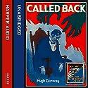 Called Back Hörbuch von Hugh Conway Gesprochen von: Dugald Bruce-Lockhart