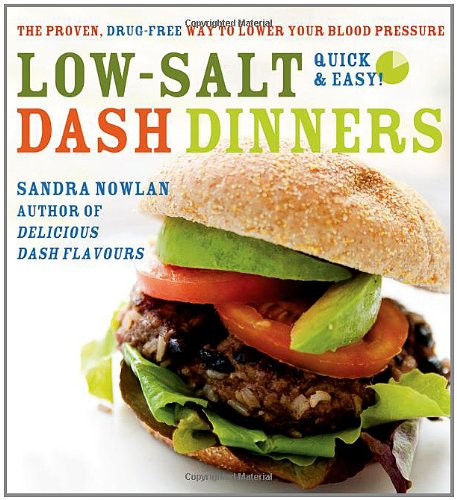 Low-Salt DASH Dinners by Sandra Nowlan