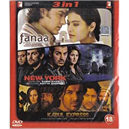 Fanaa / New York / Kabul Express
