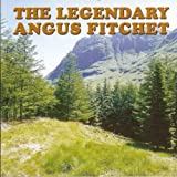 Angus Fitchet The Legendary