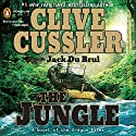 The Jungle Audiobook by Clive Cussler, Jack Du Brul Narrated by Jason Culp