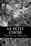 Le Petit Chose (French Edition)