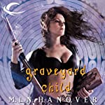 Graveyard Child: Book Five of the Black Sun's Daughter (       UNABRIDGED) by M.L.N. Hanover Narrated by Suzy Jackson