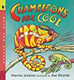 Chameleons Are Cool: Read and Wonder