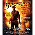 Indiana Jones and the Kingdom of the Crystal Skull Audiobook by James Rollins Narrated by L. J. Ganser