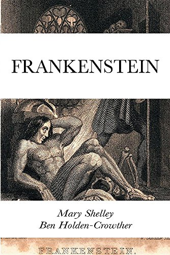 an analysis of victor frankenstein in the story frankenstein written by the author mary shelley