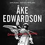 Dans med en ängel [Dancing with an Angel] | Åke Edwardson