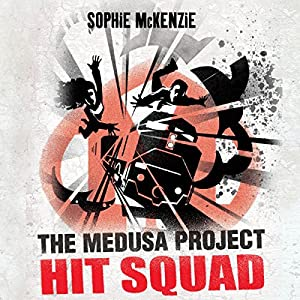 The Medusa Project: Hit Squad Audiobook