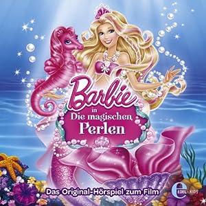 Barbie in: Die magischen Perlen Hörspiel