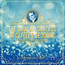 The Law of Success in Sixteen Lessons Audiobook by Napoleon Hill Narrated by Clay Lomakayu