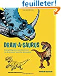 Draw-A-Saurus: Everything You Need to...