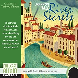 River Secrets: Books of Bayern, Book 3 | [Shannon Hale]