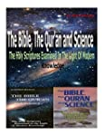 The Bible, the Qu'ran and Science: Th...