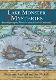 """Lake Monster Mysteries Investigating the World's Most Elusive Creatures"" av Benjamin Radford"