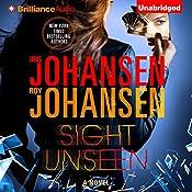 Sight Unseen | [Iris Johansen, Roy Johansen]