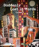img - for Suddenly Lost In Words, Volume 2 book / textbook / text book