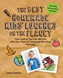 Best Homemade Kids' Lunches on the Planet