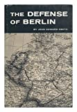 The Defense of Berlin
