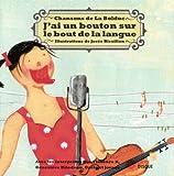 echange, troc Collectif - J'AI UN BOUTON SUR LE BOUT DE LA LANGUE (Chansons de la Bolduc)