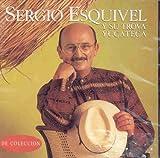 echange, troc Sergio Esquivel - Y Su Trova Yucateca