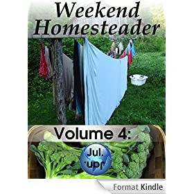 Weekend Homesteader: July (English Edition)