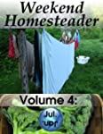 Weekend Homesteader: July (English Ed...