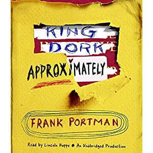 King Dork Approximately Audiobook