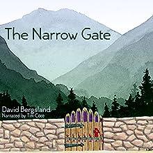 The Narrow Gate (       UNABRIDGED) by David Bergsland Narrated by Tim Côté