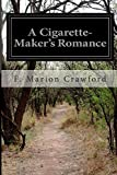 A Cigarette-Makers Romance