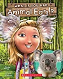 img - for What If You Had Animal Ears? book / textbook / text book